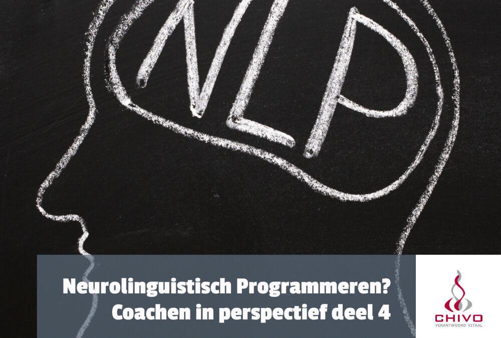 Coachen in perspectief deel 4: Neurolinguistisch programmeren (NLP)