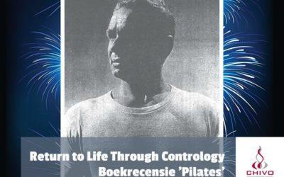 Boekrecensie: Pilates' Return to Life Through Contrology (Rev. ed. for the 21st century)