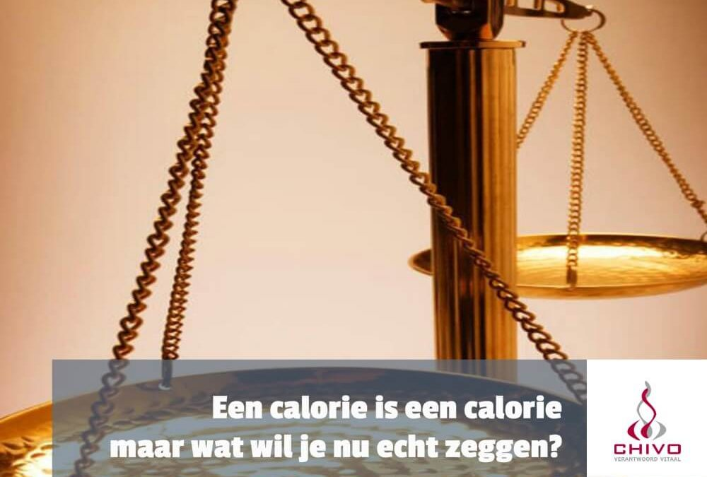 Een calorie is een calorie, maar wat wil je nu echt zeggen?