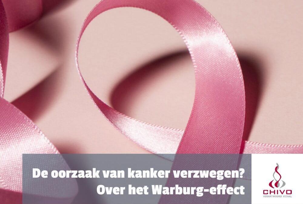 De oorzaak van kanker verzwegen? Over het Warburg-effect!
