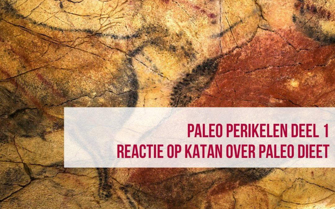 Paleo perikelen (reactie op Katan over paleo dieet)