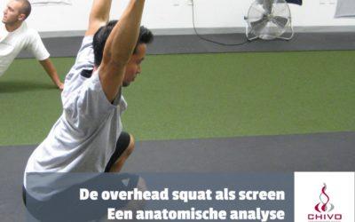 De overhead squat als screen, een anatomische analyse