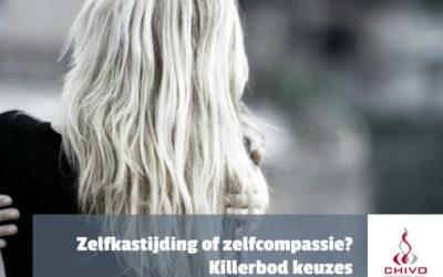 Zelfkastijding of zelfcompassie? Killerbod keuzes