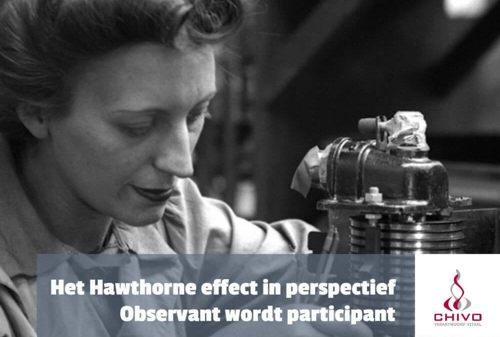 Het Hawthorne-effect in perspectief