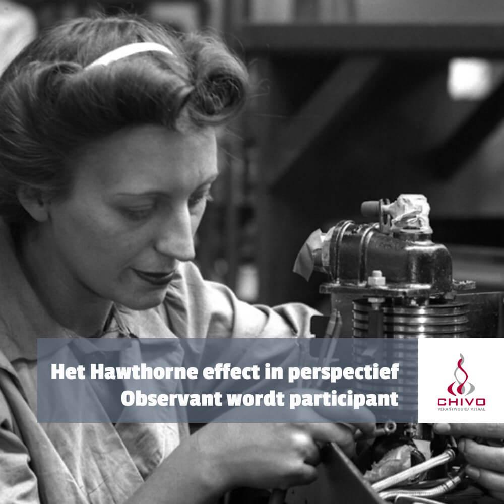De Hawthorne experimenten kunnen het zogenaamde Hawthorne effect niet bewijzen, maar bestaat het dan niet?
