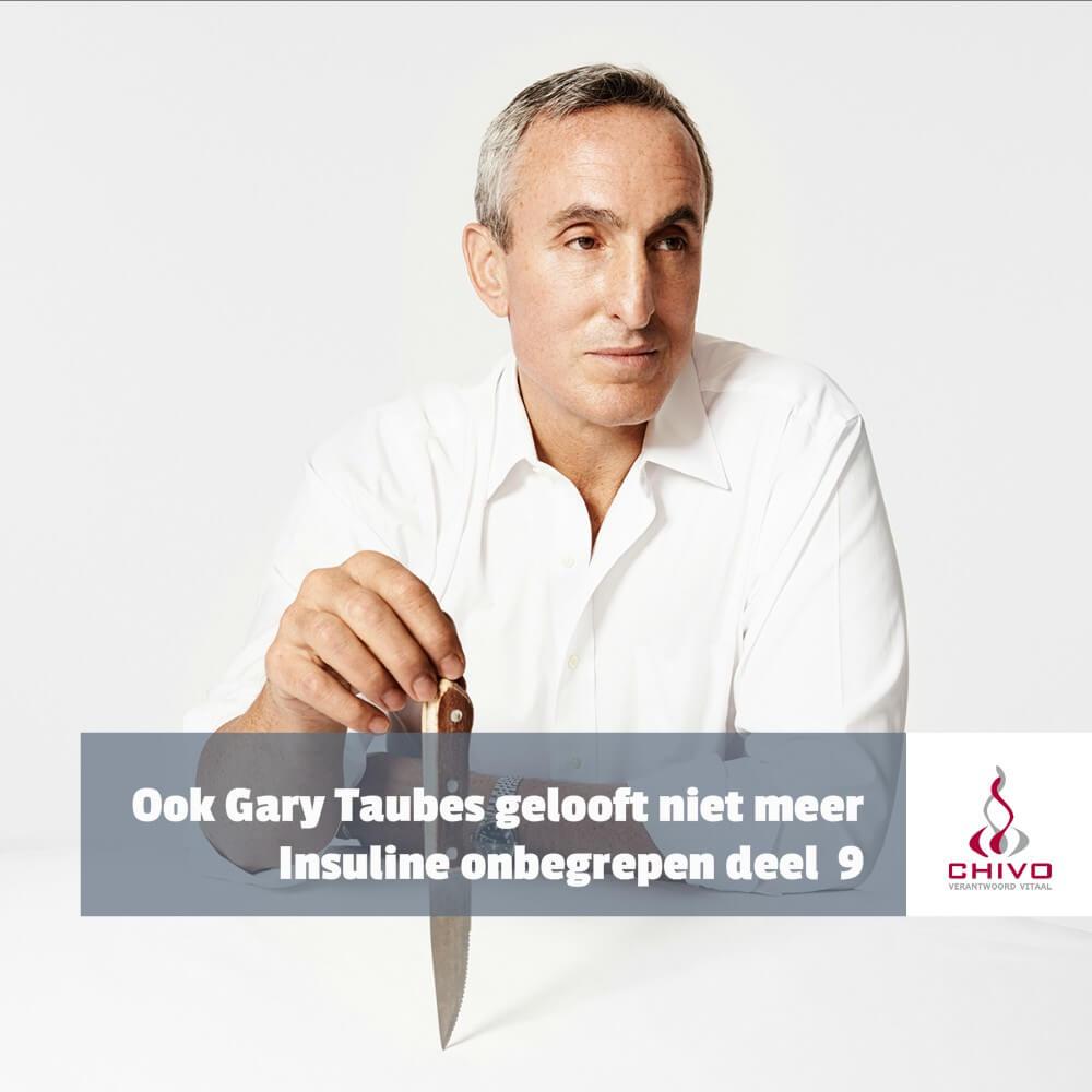 Ook Gary Taubes gelooft niet meer in de kooolhydraat-insulinehypothese