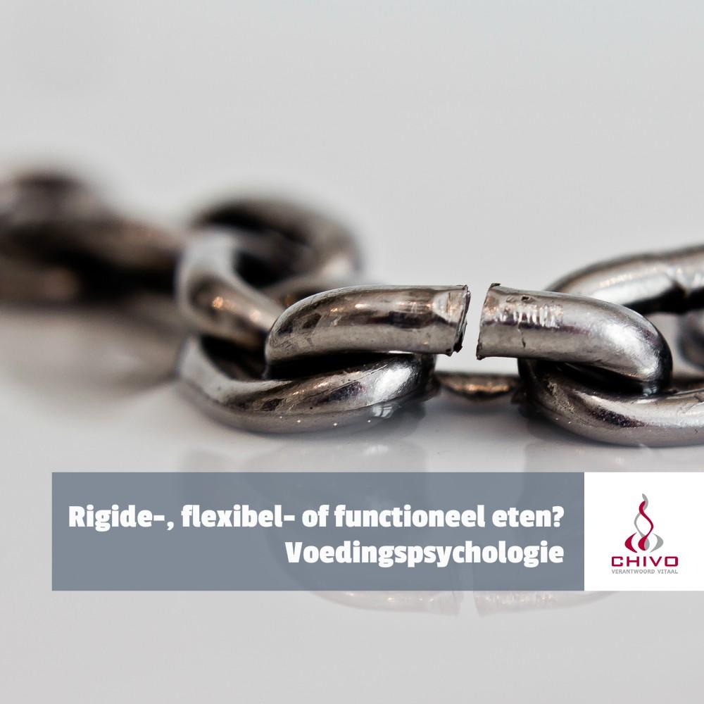 De psychologie van rigide-, flexibel- en functioneel diëten
