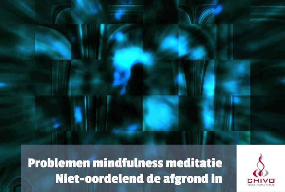 Problemen met mindfulness meditatie