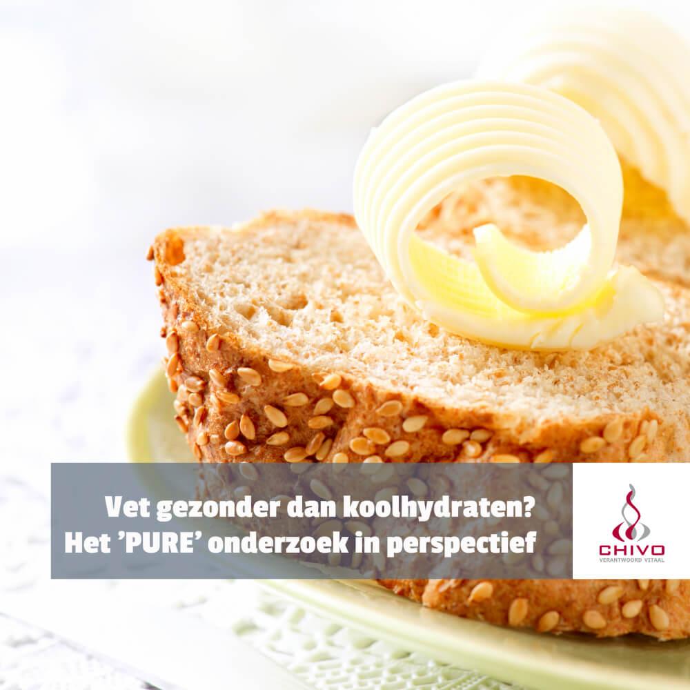 Vet gezonder dan koolhydraten? Het 'PURE' onderzoek in perspectief