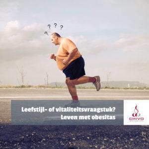 Geen dieet maar een leefstijl, is dat de oplossing voor obesitas of draait het om vitaliteit