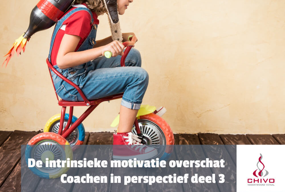 Coachen in perspectief deel 3: Intrinsieke motivatie overschat