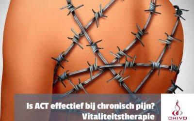 Hoe effectief is Acceptance and Commitment Therapy (ACT) bij chronische pijn?