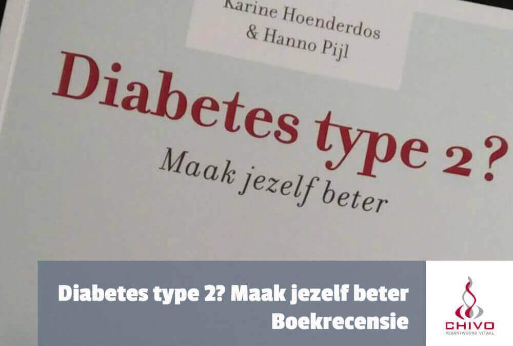 Boekrecensie: Diabetes type 2? Maak jezelf beter