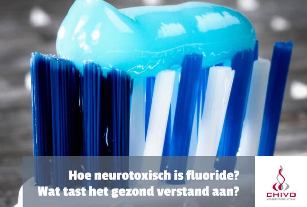 Hoe neurotoxisch is fluoride?