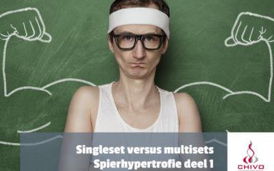 Spierhypertrofie deel 1: Singlesets versus multisets