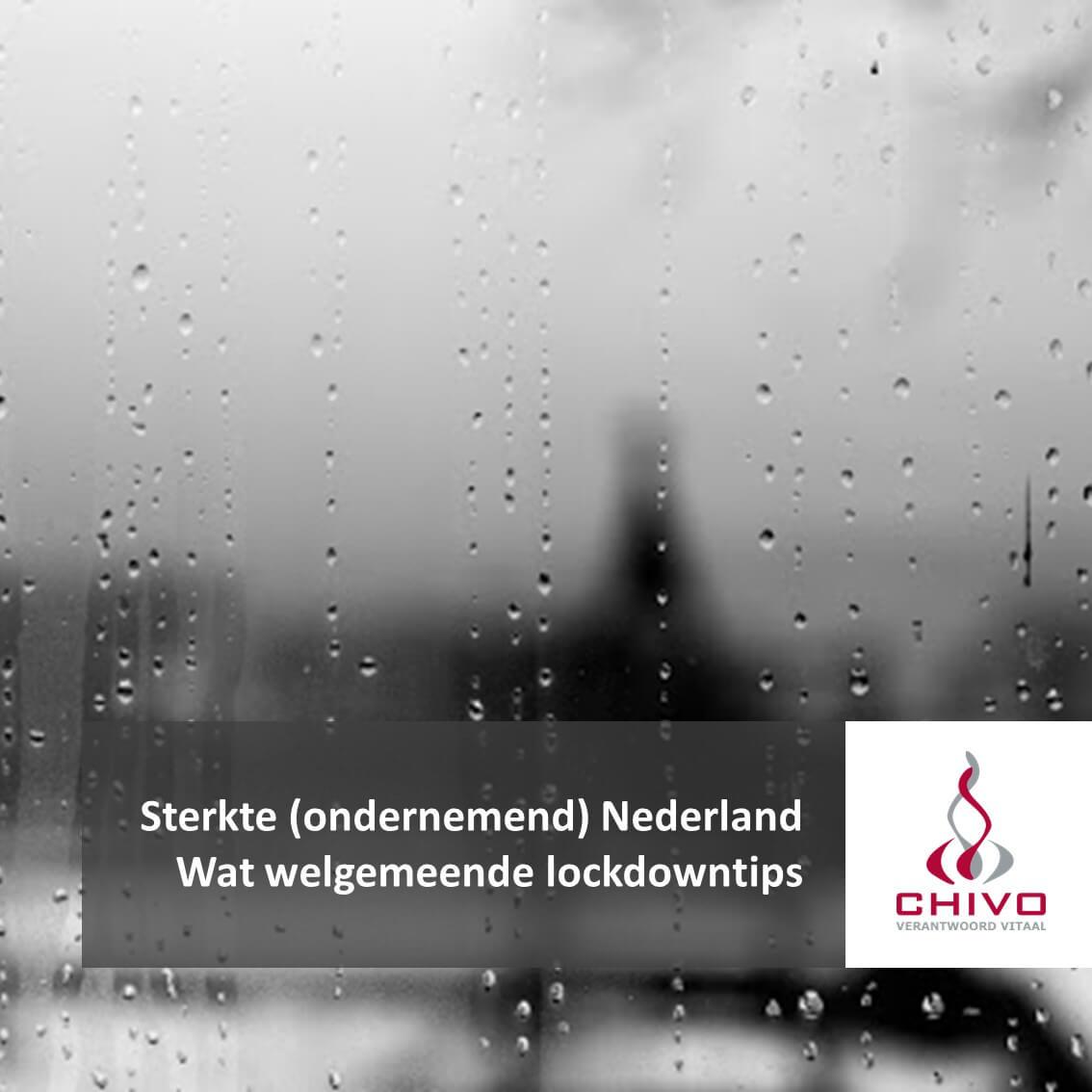 Sterkte (ondernemend) Nederland lockdowntips
